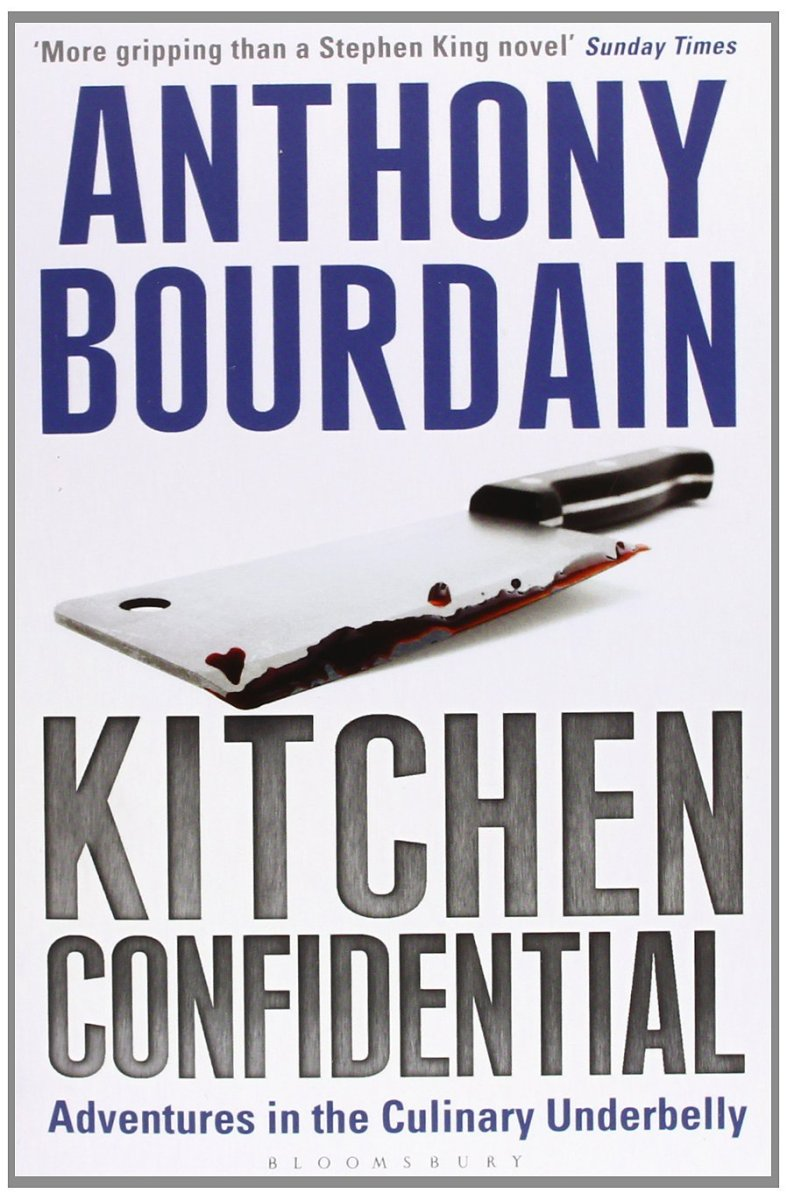 Kitchen confidential by anthony bourdain leaven on earth for R kitchen confidential